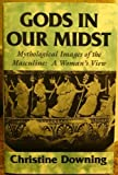 God's in Our Midst, Christine Downing, 0824512421