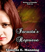 Iocasta's Reprieve (Warriors of Galantha Book 0)