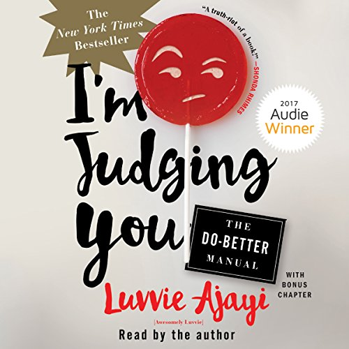 I'm Judging You Audiobook by Luvvie Ajayi [Free Download by Trial] thumbnail