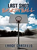 Last Shot Basketball, Lance Carsello, 1452010641