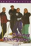 Skiing Everyone, Cottrell, Jim, 0887252656