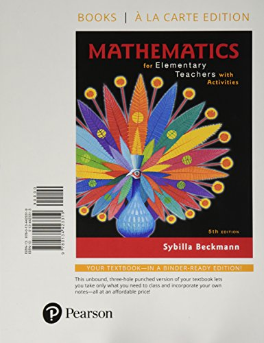 Mathematics for Elementary Teachers with Activities, Books a la carte edition (5th Edition)
