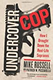 img - for Undercover Cop: How I Brought Down the Real-Life Sopranos book / textbook / text book
