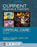 CURRENT Diagnosis and Treatment Critical Care, Third Edition (LANGE CURRENT Series)