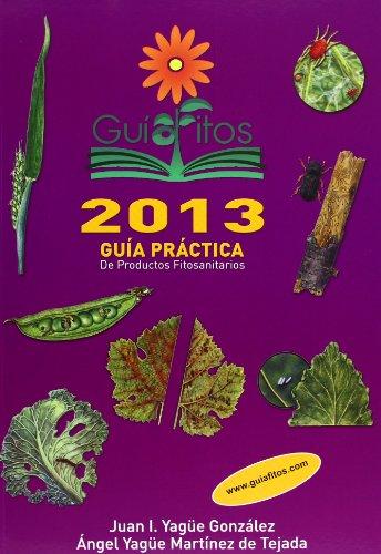 Descargar Libro Guía Práctica De Productos Fitosanitarios 2013 Desconocido