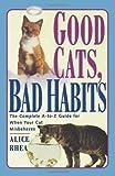 Good Cats, Bad Habits, Alice Rhea, 0684811138