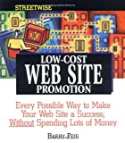 Streetwise Low-Cost Web Site Promotion, Barry Feig, 1580625010