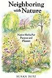 Neighboring with Nature: Native Herbs for Purpose & Pleasure