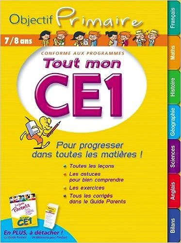 7f5c8c01a Amazon.fr - OBJECTIF PRIMAIRE -Tout mon CE1 - Collectif - Livres