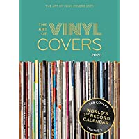The Art of Vinyl Covers 2020: Every day a unique cover - World's 1st Record Calendar (Calendars 2020)