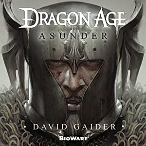Dragon Age: Asunder Audiobook