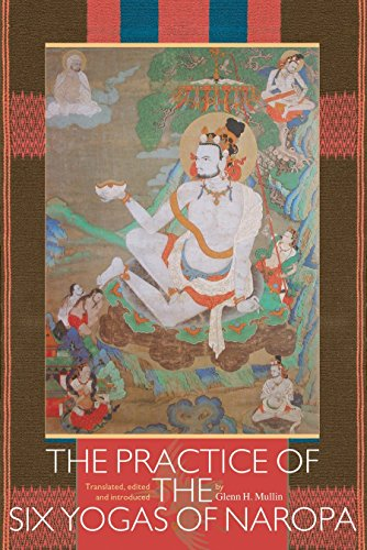 The Practice of the Six Yogas of Naropa