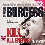 Kill All Enemies | Melvin Burgess