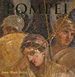 Pompéi - L'antiquité retrouvée