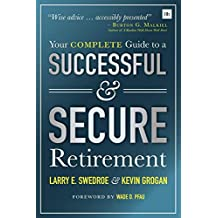 Your Complete Guide to a Successful & Secure Retirement