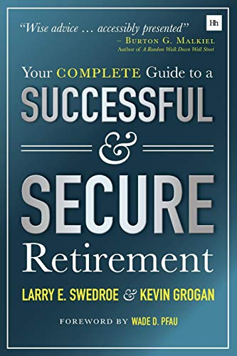 Your Complete Guide to a Successful, Secure Retirement