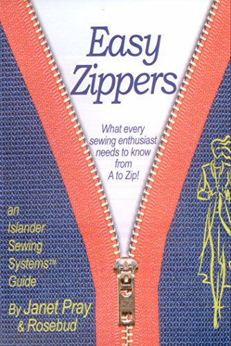 Easy Zippers by Islander Sewing Systems