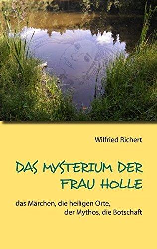 Read Online Das Mysterium der Frau Holle (German Edition) PDF