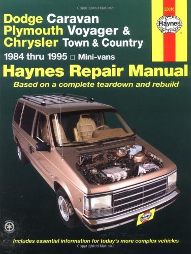 - By Curt Choate Dodge Caravan Plymouth Voyager & Chrysler Town & Country Mini-Vans 1984 Thru 1995 (Haynes Repair Man (1st First Edition) [Paperback]