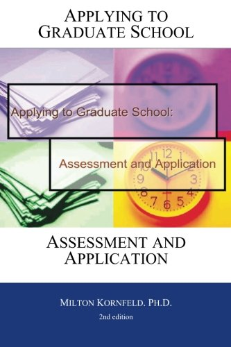 Applying to Graduate School: Assessment and Application - 2nd edition pdf epub