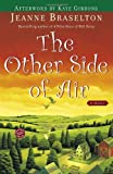 The Other Side of Air, Jeanne Braselton, 0345443101