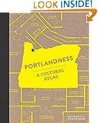 #9: Portlandness: A Cultural Atlas
