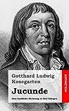 Jucunde, Gotthard Kosegarten, 1482598868