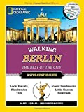 National Geographic Walking Berlin: The Best of the City