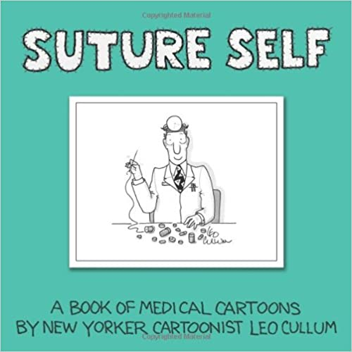 Suture Self: A Book of Medical Cartoons by New Yorker