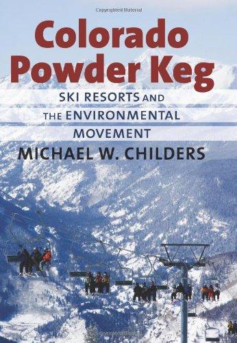 Colorado Powder Keg: Ski Resorts and the Environmental - Skis Movement