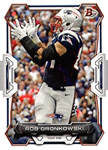 2015 Bowman Football Card #69 Rob Gronkowski NM-MT