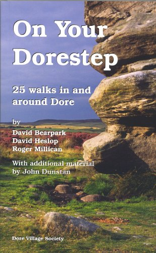 On Your Dorestep: 25 Walks in and Around Dore