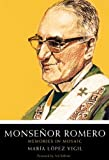 Monsenor Romero: Memories in Mosaic