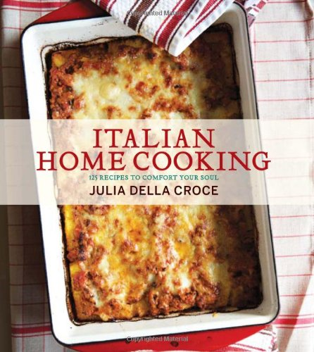 italian-home-cooking-125-recipes-to-comfort-your-soul