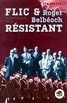 Roger Belbéoch, flic et résistant par Ehret