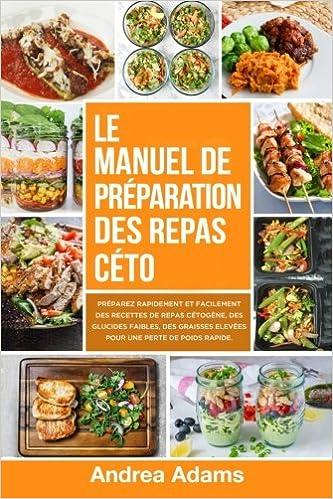 Le Manuel De Preparation Des Repas Ceto In French En