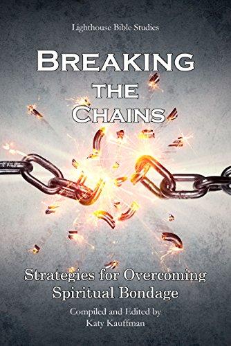 Breaking the Chains: Strategies for Overcoming Spiritual Bondage