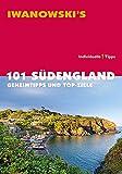 101 Südengland - Reiseführer von Iwanowski: Geheimtipps und Top-Ziele
