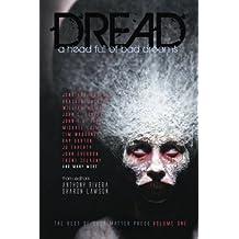 Dread: A Head Full of Bad Dreams (The Best Horror of Grey Matter Press) (Volume 1)