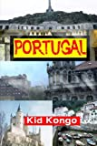 Portugal (Travel The World Series) (Volume 15)
