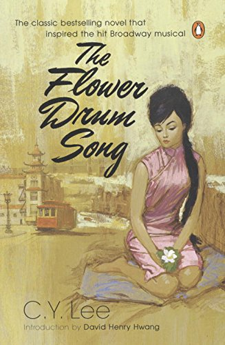 The Flower Drum Song by C.Y. Lee