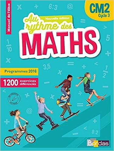Maths Cm2 Le Nouveau Rythme Des Maths Manuel Eleve Par