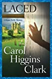 Laced, Carol Higgins Clark, 0743289439