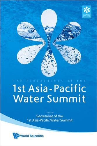 The Proceedings Of The 1st Asia-Pacific Water Summit: Water Security: Leadership and Commitment 3-4 December 2007 B-con Plaza Beppu City / Oita Prefecture - Plaza Summit
