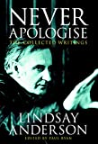 img - for Never Apologise: The Collected Writings book / textbook / text book