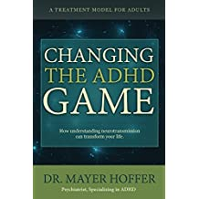 Changing the ADHD Game: How understanding neurotransmission can transform your life