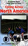 Cycling Across North America: A Leisurely Route from Coast to Coast