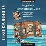 Il lungo viaggio, Filologia, Giufà, La rimozione | Leonardo Sciascia
