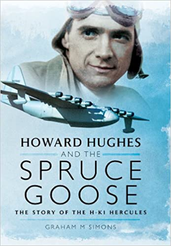 Book Howard Hughes and the Spruce Goose: The Story of the H-K1 Hercules