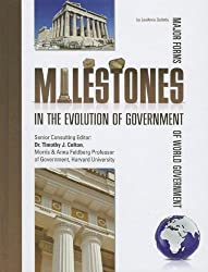 Milestones in the Evolution of Government (Major Forms of World Government (8 Titles))